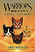 Warriors: Cats of the Clans by Erin Hunter