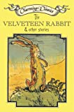 Williams, Margery: The Velveteen Rabbit & Other Stories Book and Charm (Charming Classics)