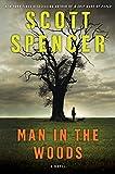 Spencer, Scott: Man in the Woods