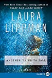Lippman, Laura: Another Thing to Fall (Tess Monaghan Mysteries)