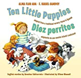 Ada, Alma Flor: Ten Little Puppies/Diez perritos