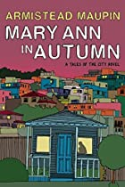 Mary Ann in Autumn by Armistead Maupin