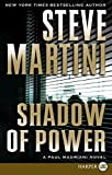 Martini, Steve: Shadow of Power LP: A Paul Madriani Novel