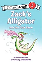 Zack's Alligator and the First Snow (I…