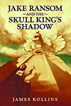 Jake Ransom and the Skull King's Shadow by…