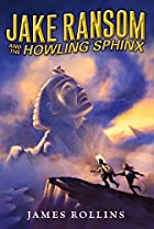 Jake Ransom and the Howling Sphinx by James…