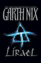 Lirael (Abhorsen Trilogy) by Garth Nix