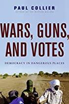 Wars, Guns, and Votes: Democracy in&hellip;