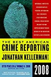 Cook, Thomas H.: The Best American Crime Reporting 2008