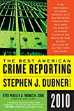 Penzler, Otto: The Best American Crime Reporting 2010