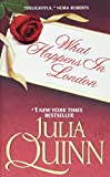 Quinn, Julia: What Happens in London