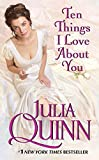 Quinn, Julia: Ten Things I Love About You