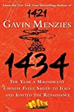 Menzies, Gavin: 1434: The Year a Magnificent Chinese Fleet Sailed to Italy and Ignited the Renaissance