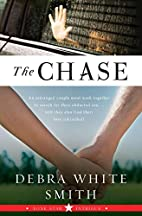 The Chase: Lone Star Intrigue, Book Three…