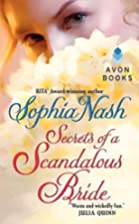 Secrets of a Scandalous Bride by Sophia Nash