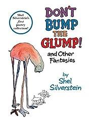 Don't Bump the Glump by Shel…