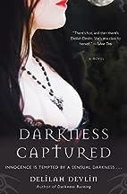 Darkness Captured by Delilah Devlin