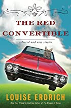 The Red Convertible: Selected and New…