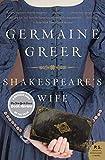 Greer, Germaine: Shakespeare's Wife (P.S.)