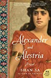 Sa, Shan: Alexander and Alestria: A Novel (P.S.)