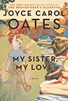 My Sister, My Love: The Intimate Story of&hellip;
