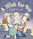 A Wish for You by Matt Novak
