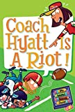 Gutman, Dan: My Weird School Daze #4: Coach Hyatt Is a Riot!