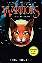Warriors: The Last Hope by Erin Hunter