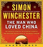 Winchester, Simon: The Man Who Loved China CD