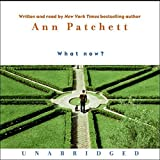Patchett, Ann: What Now? CD