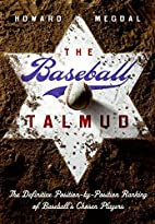 The Baseball Talmud: The Definitive…