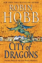 City of Dragons (Rain Wilds Chronicles, 3)…