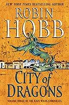 City of Dragons (Rain Wilds Chronicles, 3)…