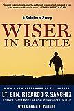 Sanchez, Ricardo S.: Wiser in Battle: A Soldier's Story