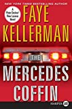 Kellerman, Faye: The Mercedes Coffin