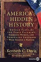 America's Hidden History LP: Untold…
