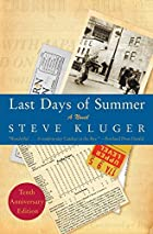 Last Days of Summer Updated Ed: A Novel by…