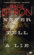 Never Tell a Lie: A Novel of Suspense by…