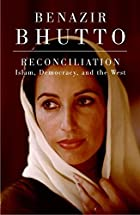 Reconciliation by Benazir Bhutto