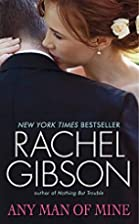 Any Man of Mine (Avon Romance) by Rachel…