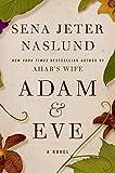 Naslund, Sena Jeter: Adam & Eve: A Novel