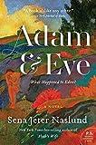 Naslund, Sena Jeter: Adam & Eve: A Novel (P.S.)