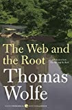 Wolfe, Thomas: The Web and The Root (Harper Perennial Modern Classics)
