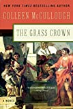McCullough, Colleen: The Grass Crown