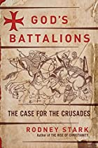 God's Battalions: The Case for the…