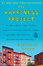 The Happiness Project: Or, Why I Spent a…