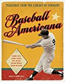 Harry Katz: Baseball Americana: Treasures from the Library of Congress