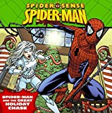 Teitelbaum, Michael: Spider-Man: Spider-Man and the Great Holiday Chase