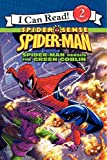 Hill, Susan: Spider-Man: Spider-Man versus the Green Goblin (I Can Read Book 2)