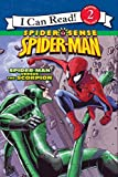 Hill, Susan: Spider-Man: Spider-Man versus the Scorpion (I Can Read Book 2)